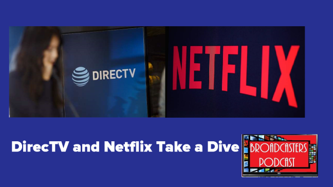 DirecTV and Netflix